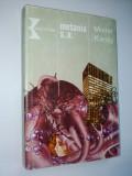 Cumpara ieftin Metania S. A. - Autor : Molter Karoly Ed. Kriterion 1985