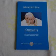 Cugetari - Papa Ioan Paul al II-lea - Editura Fundatiei Romania de maine - - Carte Proverbe si maxime