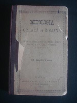 ST. MIHAILEANU - MITOLOGIA GREACA SI ROMANA {1900} volumul 1 foto