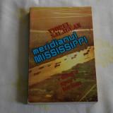 Meridianul Mississippi - Viorel Salagean - Editura Sport - Turism - 1985 - Carte de calatorie