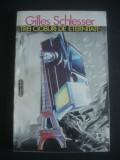 GILLES SCHLESSER - TREI CIOBURI DE ETERNITATE