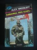 ALEX WASSILIEFF - SUBMARINUL FARA ECHIPAJ, Nemira, 1993
