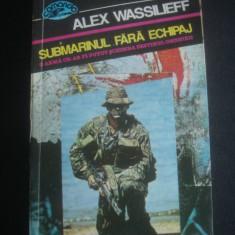 ALEX WASSILIEFF - SUBMARINUL FARA ECHIPAJ, 1993