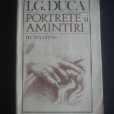 I. G. DUCA - PORTRETE SI AMINTIRI - Biografie