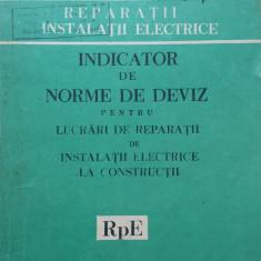INDICATOR DE NORME DE DEVIZ PENTRU LUCRARI DE REPARATII DE INSTALATII ELECTRICE - Carti Industrie alimentara