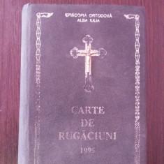 CARTE DE RUGACIUNI -- Sfanta Episcopie de Alba Iulia -- 1995, 608 p., Alta editura