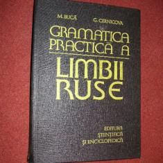 Gramatica practica a limbii ruse- M.Buca, G.Cernicova