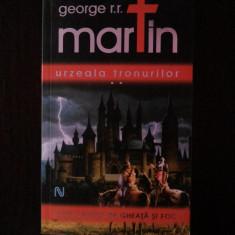 URZEALA TRONURILOR [volumul II] -- George R.R. Martin -- 2007, 576 p. - Roman