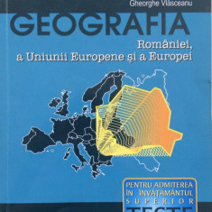 GEOGRAFIA ROMANIEI, A UNIUNII EUROPENE SI A EUROPEI - Silviu Negut - Teste admitere facultate