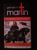 URZEALA TRONURILOR [volumul I] -- George R.R. Martin -- 2007, 632 p., Alta editura, George R.R. Martin