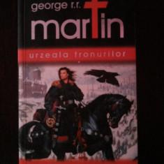 URZEALA TRONURILOR [volumul I] -- George R.R. Martin -- 2007, 632 p., Alta editura