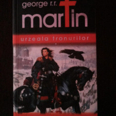 URZEALA TRONURILOR [volumul I] -- George R.R. Martin -- 2007, 632 p. - Roman