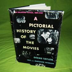 Carte istoria filmului in imagini de Deems Taylor, 1950, editia a 6-a; engleza - Carte Cinematografie