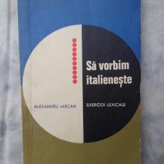 Sa vorbim italieneste - Curs Limba Italiana