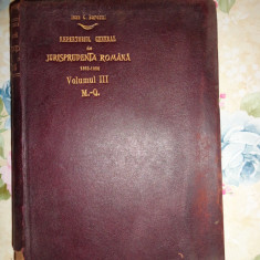Repertoriul general de jurisprudenta romana/ vol.3/ an 1908-Ioan Barozzi - Carte Jurisprudenta