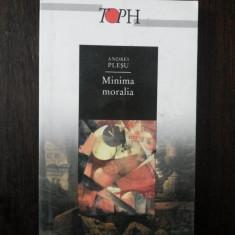 MINIMA MORALIA -- Andrei Plesu -- 2002, 164 p.