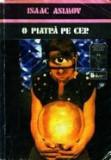 Isaac Asimov - O piatra pe cer (1981), Isaac Asimov