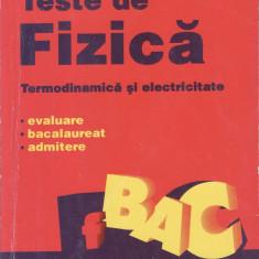 TESTE DE FIZICA_Constantin Corega, evaluare, bac, admitere - Culegere Fizica