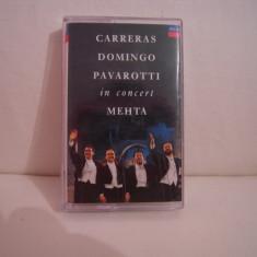 Vand caseta audio Carreras, Domingo, Pavarotti-In Concert, originala, raritate! - Muzica Opera decca classics, Casete audio