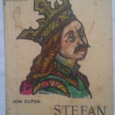 ION CUPSA - STEFAN CEL MARE - Istorie