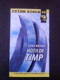 HOTII DE TIMP - Ivona Boitan -- 2010, 214 p.