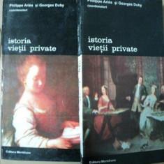 Istoria vietii private- Philippe Aries / Georges Duby -coordonatori-Buc. 1994 Vol.V-VI Buc. 1995 - Istorie