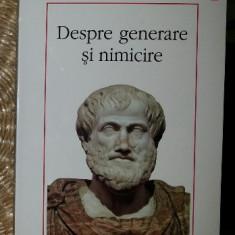 Despre generare si nimicire  / Aristotel