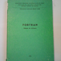 FORTRAN - MANUAL DE UTILIZARE - MARTIN GABRIEL ( A 125 ) - Carte Informatica