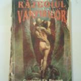 RAZBOIUL VAMPIRILOR - GUSTAVE LE ROUGE ( A 113 ) - Carte SF