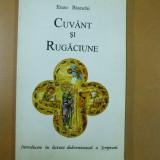 E. Bianchi Cuvant si rugaciune Sibiu 1996 - Carti ortodoxe