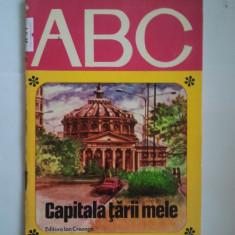 ABC - CAPITALA TARII MELE - GEORGE SOVU PETRE HAGIU ( A 94 ) - Carte Epoca de aur