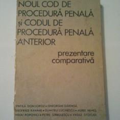 NOUL COD DE PROCEDURA PENALA SI CODUL DE PROCEDURA PENALA ANTERIOR ( A 148 ) - Carte Drept penal