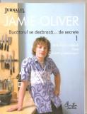 (C6101) JAMIE OLIVER - BUCATARUL SE DEZBRACA DE... SECRETE 1, IERBURI SI MIRODEN
