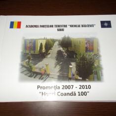 ALBUM ACADEMIA FORTELOR TERESTRE NICOLAE BALCESCU SIBIU PROMOTIA 2007-2010