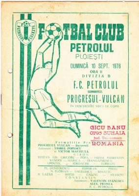 Program meci fotbal PETROLUL PLOIESTI - PROGRESUL VULCAN BUCURESTI 10.09.1978 foto