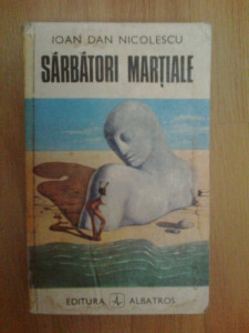 n3 Ioan Dan Nicolescu - Sarbatori martiale