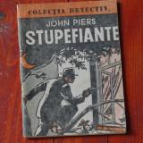 Colectia detectiv - Stupefiante de John Piers - 64 pagini - Carte de aventura