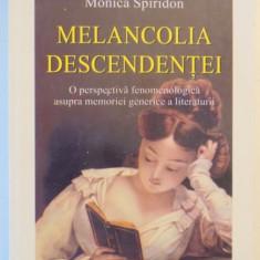 MELANCOLIA DESCENDENTEI de MONICA SPIRIDON 2000 - Roman, Polirom