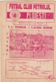 Program meci fotbal PETROLUL PLOIESTI - FLACARA MORENI 23.08.1981