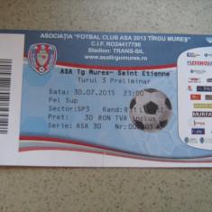 Bilet de meci ASA Tg.Mures - Saint Etienne (30 iulie 2015) - Bilet meci