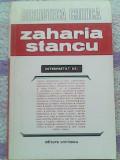 Zaharia Stancu-Interpretat de Mihai Beniuc,G.Calinescu..., Alta editura, 1972