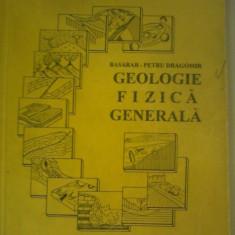 Geologie fizica generala - Basarab Petru Dragomir - Curs diverse stiinte