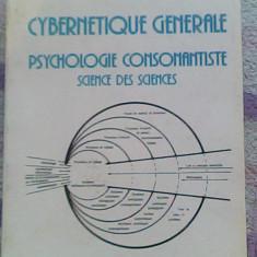Cybernetique generale-psyhologie consonantiste-Science des sciences-St. Odobleja - Carte Literatura Franceza