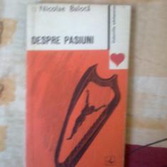 n6 Despre pasiuni - Nicolae Balota
