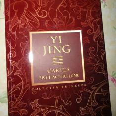 Yi King -Cartea prefacerilor - Carte Filosofie