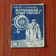 Calculul si Constructia motoarelor in scurt-circuit Ed. Gorjan - 100 pagini ! - Carti Industrie alimentara