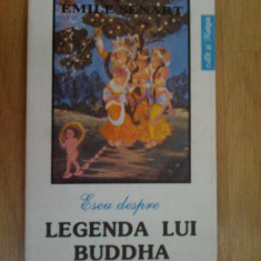 N7 Emile Senart - Eseu despre legenda lui Buddha - Carti Budism