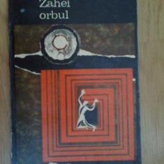 W3 Zahei Orbul - Vasile Voiculescu - Roman, Anul publicarii: 1970