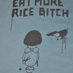 Tricou Eat More Rice Bitch. Marimea S, Marime: S, Culoare: Rosu