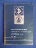 INSTRUCTIUNI DE EXPLOATARE * MULTICAR 22-1 - EDITIA 1971